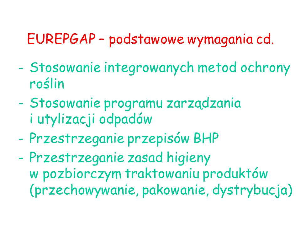 EUREPGAP – podstawowe wymagania cd.