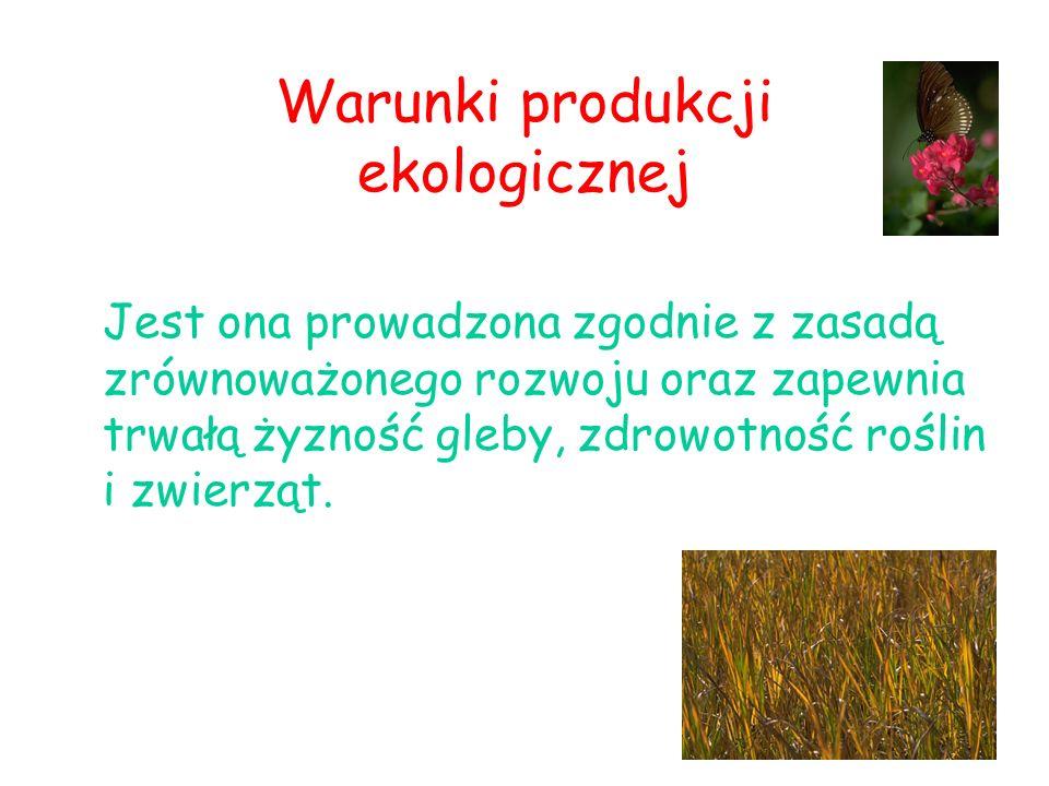 Warunki produkcji ekologicznej