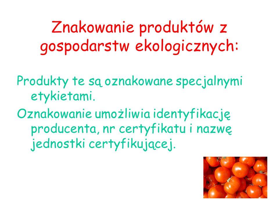 Znakowanie produktów z gospodarstw ekologicznych: