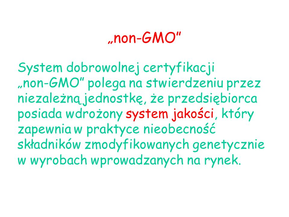 """non-GMO"