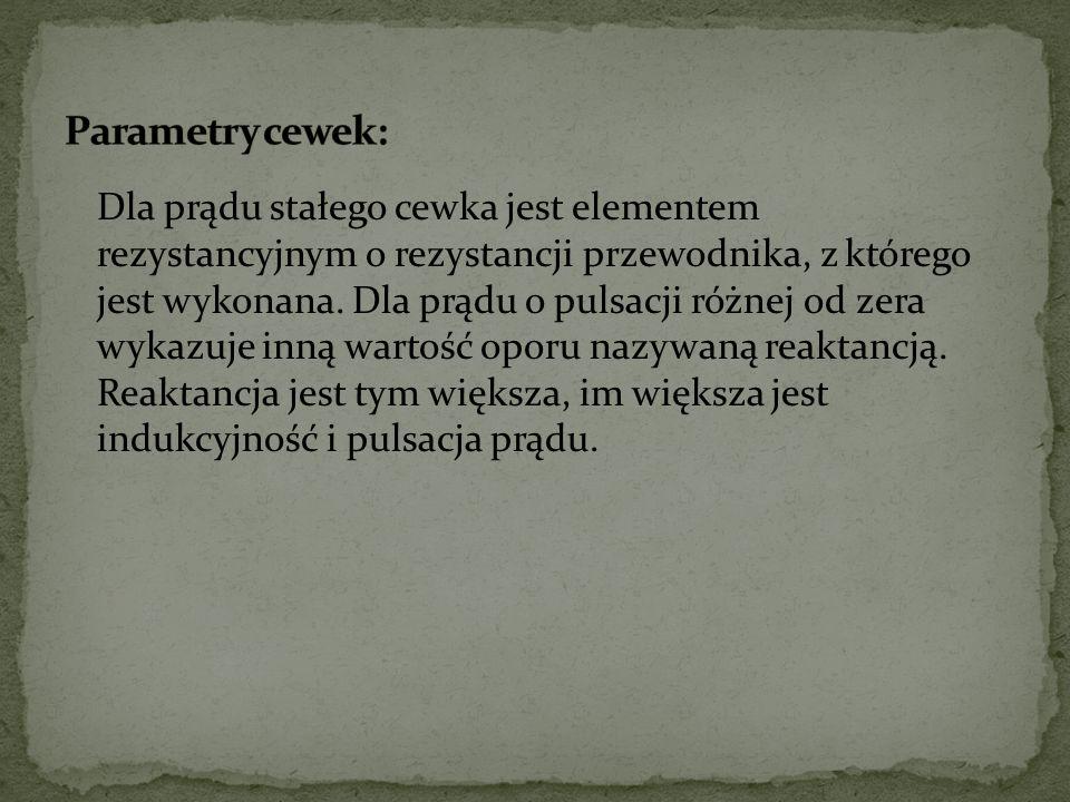 Parametry cewek: