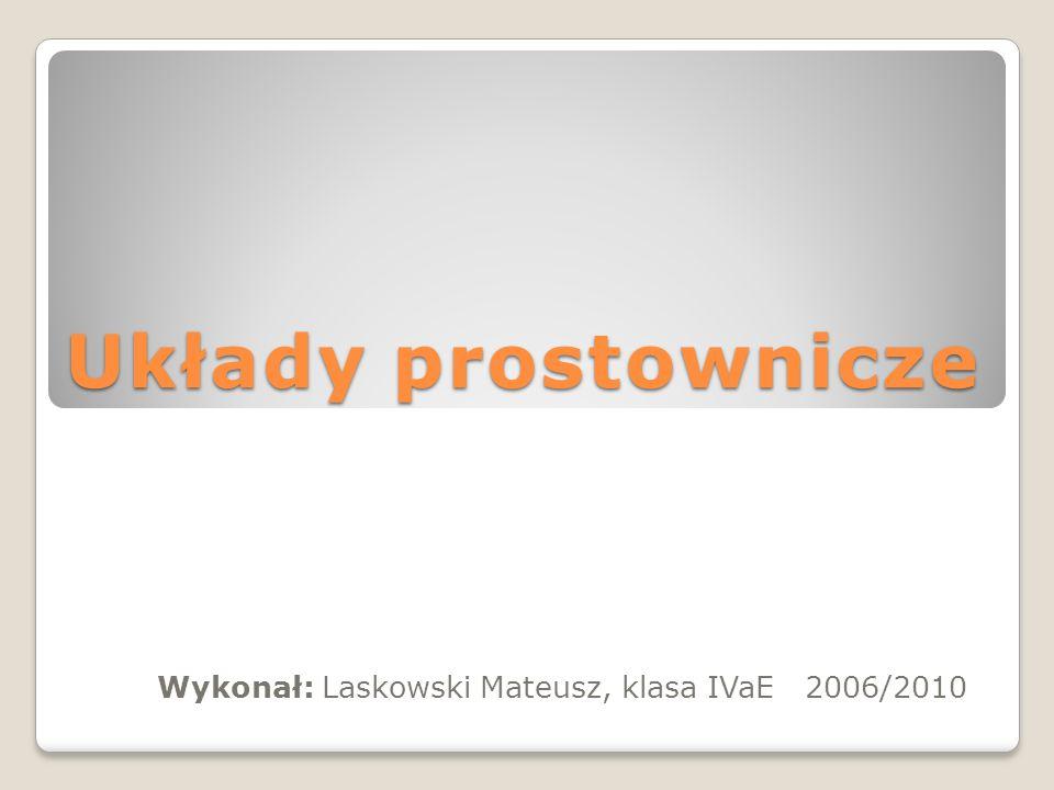 Wykonał: Laskowski Mateusz, klasa IVaE 2006/2010