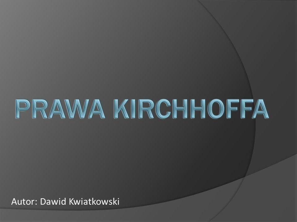 Autor: Dawid Kwiatkowski