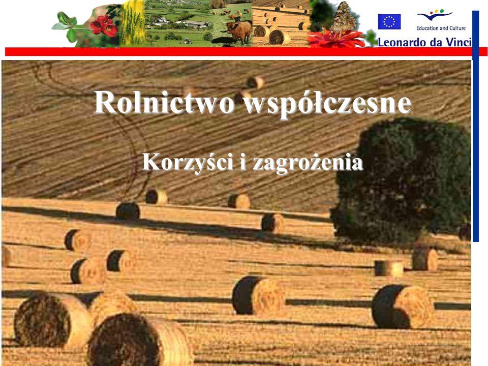 Rolnictwo współczesne Rolnictwo współczesne