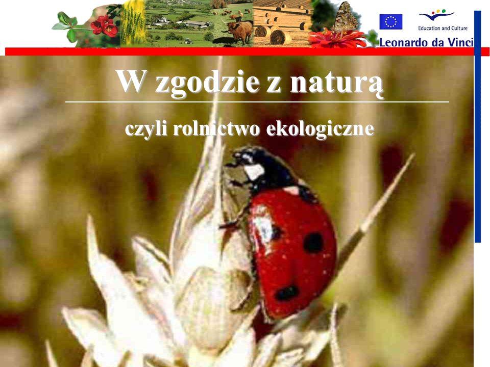 czyli rolnictwo ekologiczne