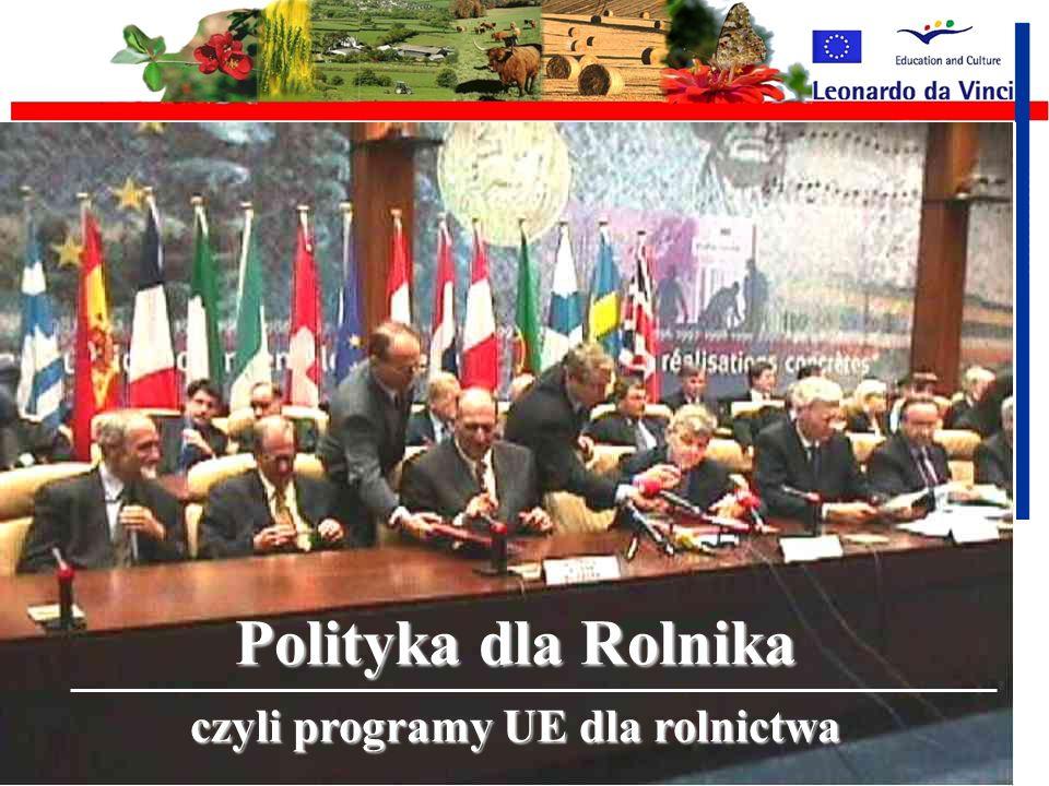 czyli programy UE dla rolnictwa