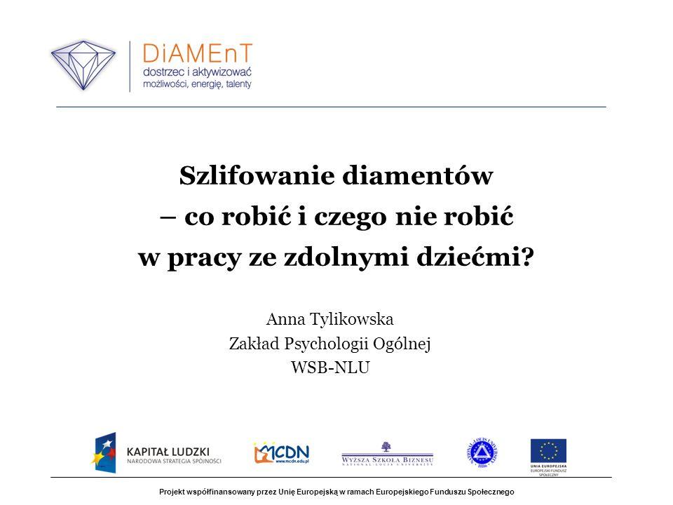 Anna Tylikowska Zakład Psychologii Ogólnej WSB-NLU