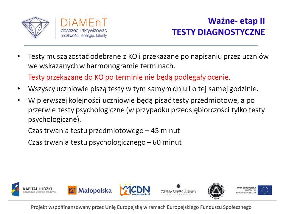 Ważne- etap II TESTY DIAGNOSTYCZNE
