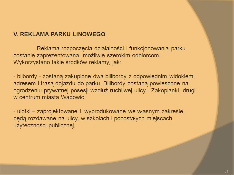 V. REKLAMA PARKU LINOWEGO.