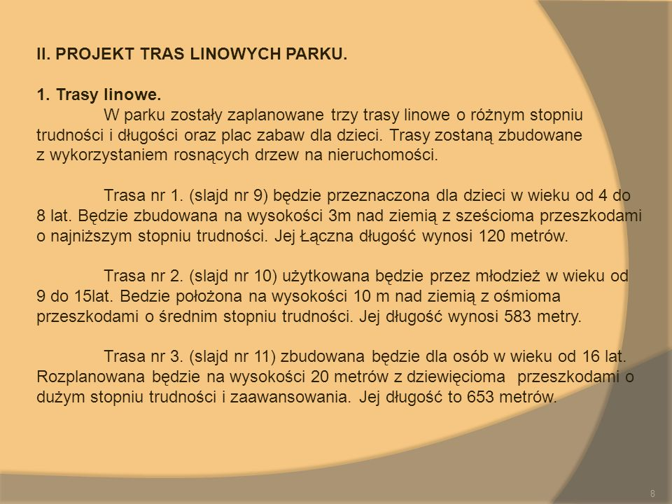 II. PROJEKT TRAS LINOWYCH PARKU.