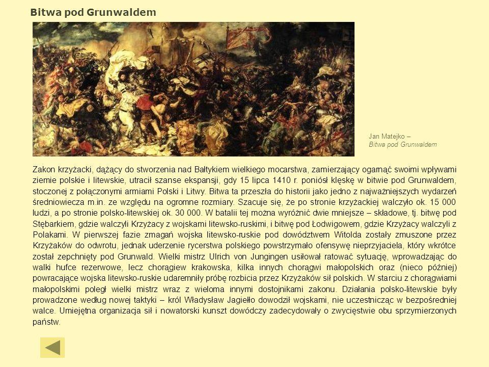 Bitwa pod Grunwaldem Jan Matejko – Bitwa pod Grunwaldem.