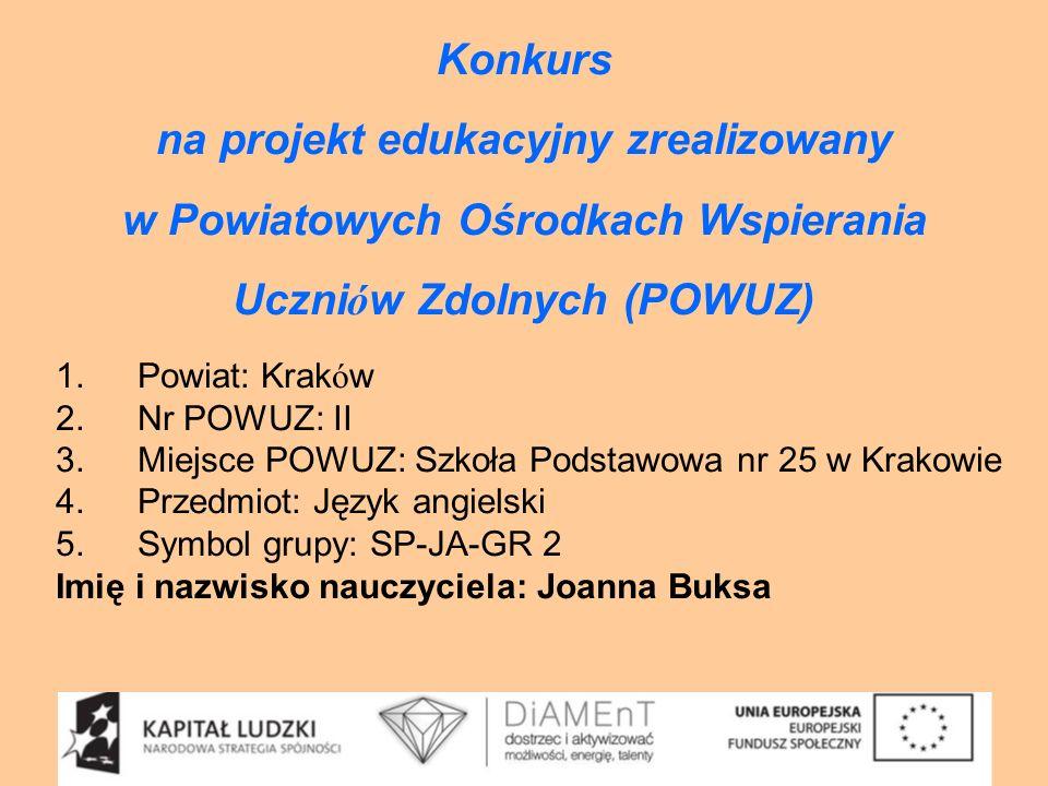 na projekt edukacyjny zrealizowany w Powiatowych Ośrodkach Wspierania