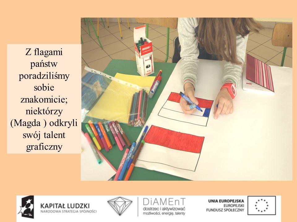 Z flagami państw poradziliśmy sobie znakomicie; niektórzy (Magda ) odkryli swój talent graficzny