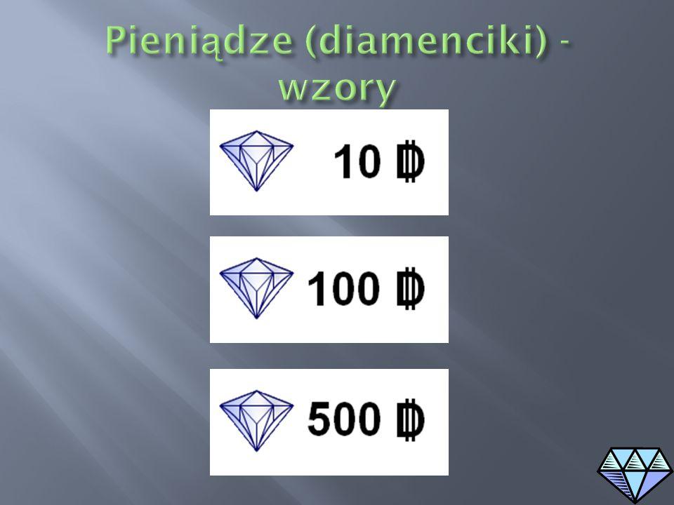 Pieniądze (diamenciki) - wzory