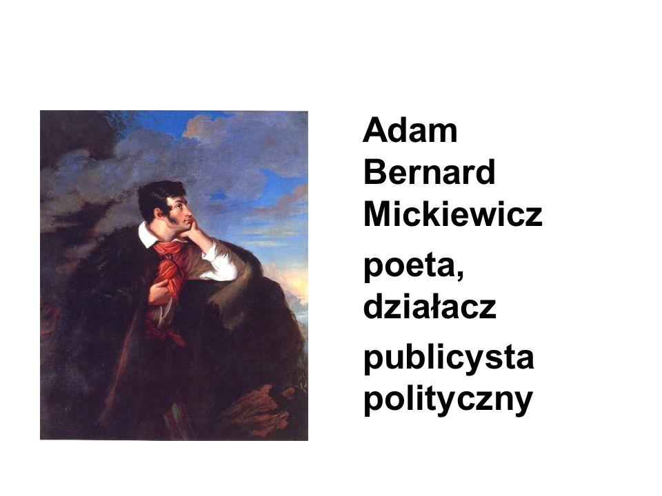 Adam Bernard Mickiewicz