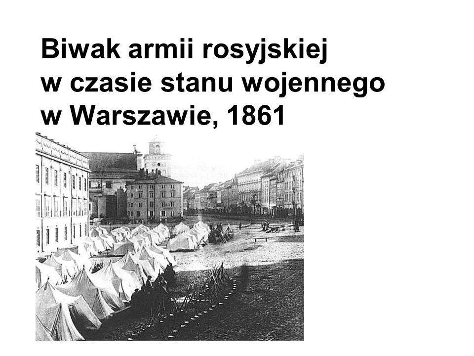 Biwak armii rosyjskiej w czasie stanu wojennego w Warszawie, 1861