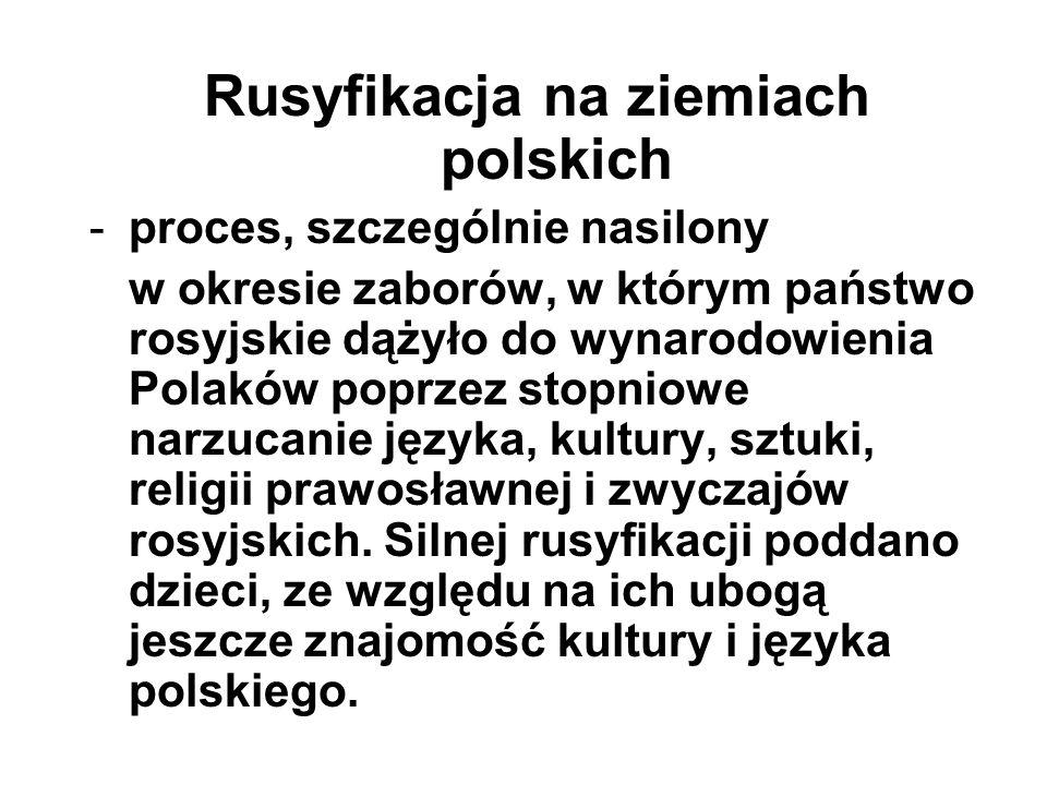 Rusyfikacja na ziemiach polskich