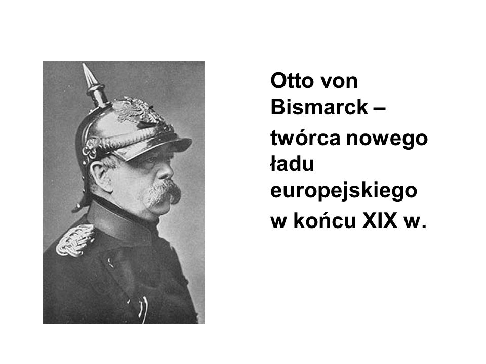 twórca nowego ładu europejskiego