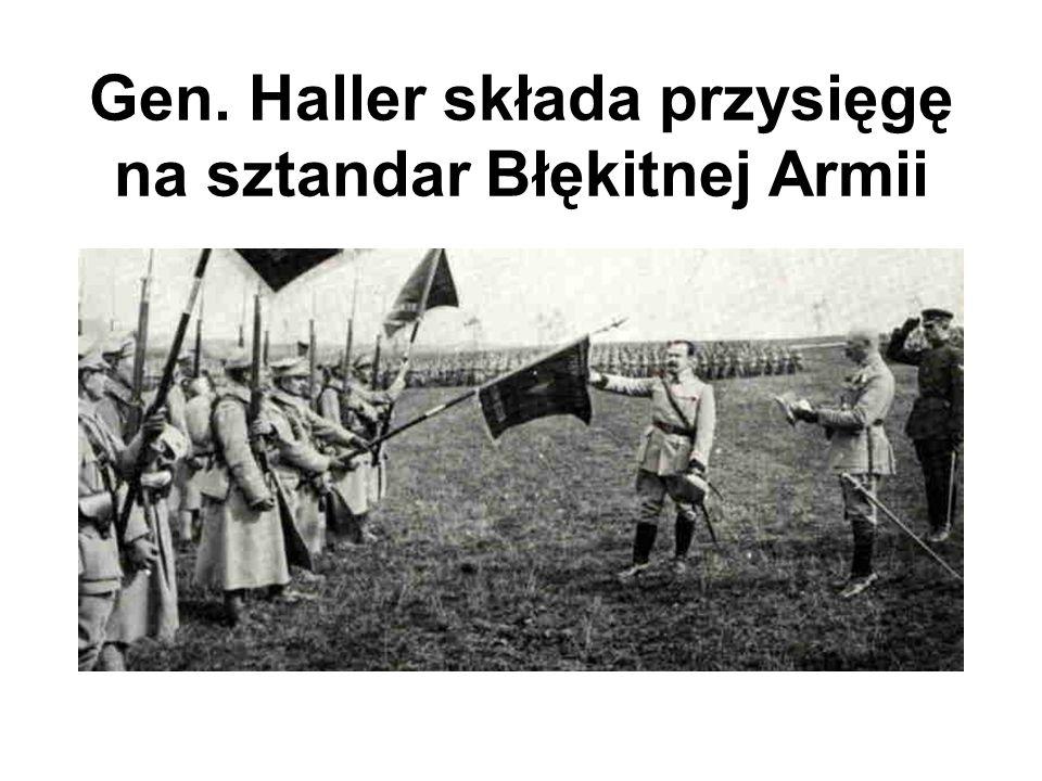 Gen. Haller składa przysięgę na sztandar Błękitnej Armii