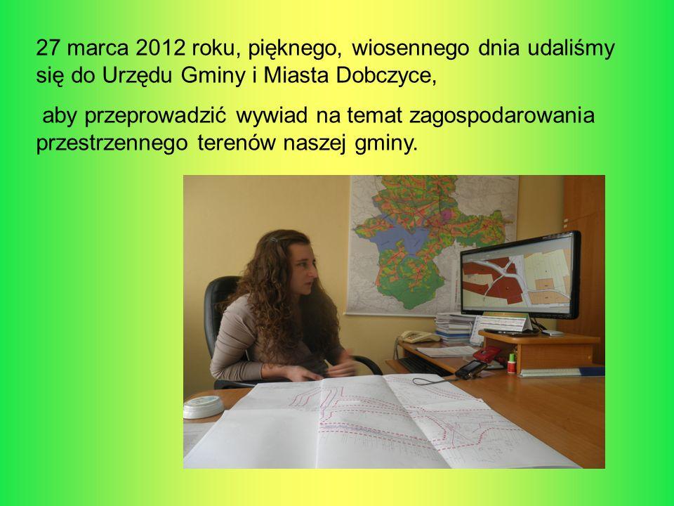 27 marca 2012 roku, pięknego, wiosennego dnia udaliśmy się do Urzędu Gminy i Miasta Dobczyce,