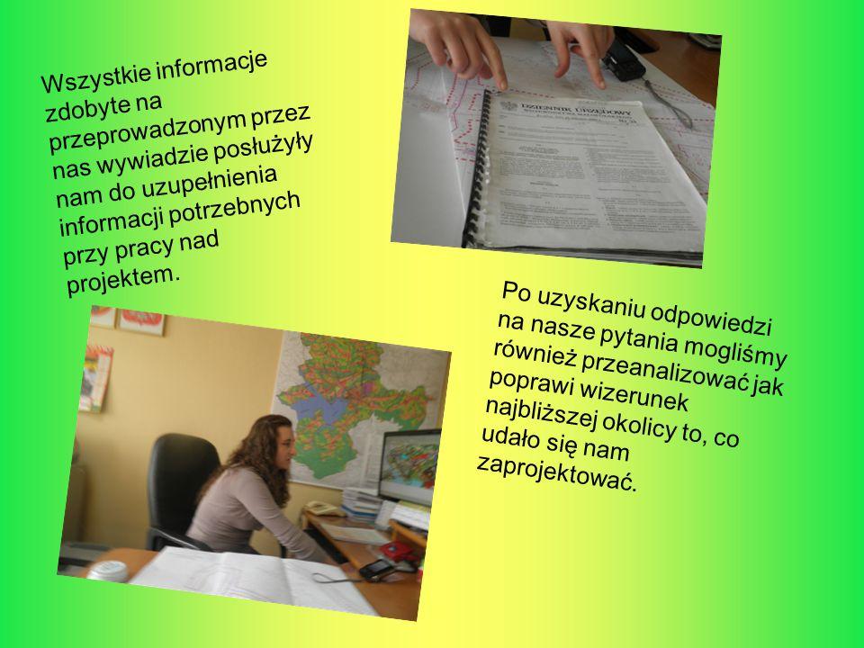 Wszystkie informacje zdobyte na przeprowadzonym przez nas wywiadzie posłużyły nam do uzupełnienia informacji potrzebnych przy pracy nad projektem.