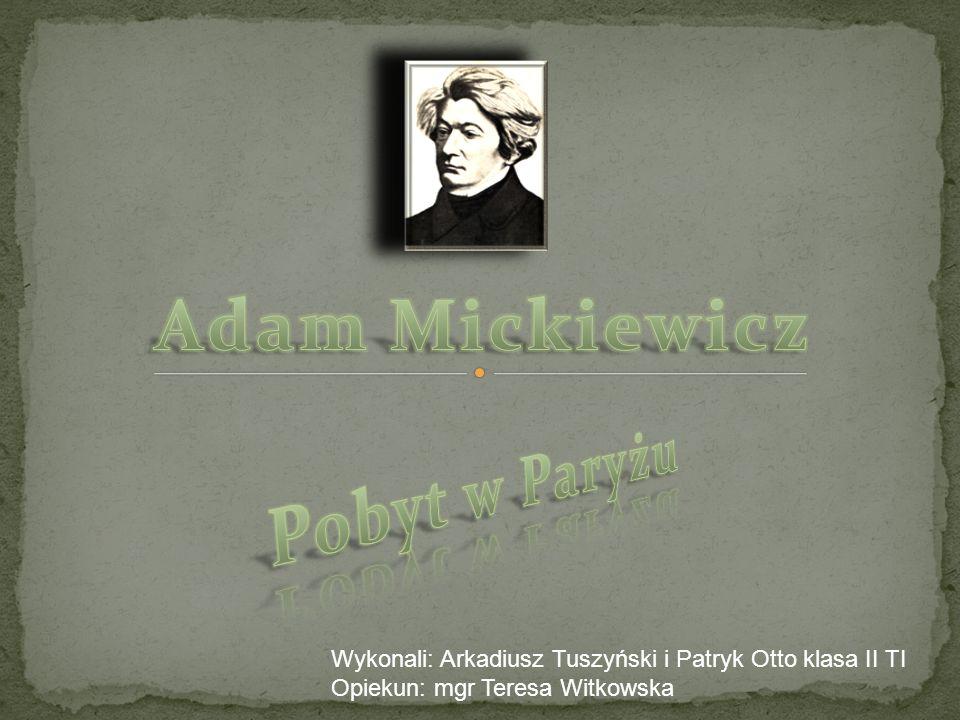 Adam Mickiewicz Pobyt w Paryżu