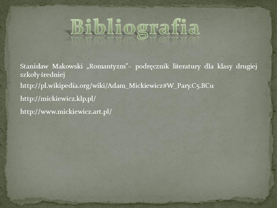 """Bibliografia Stanisław Makowski """"Romantyzm – podręcznik literatury dla klasy drugiej szkoły średniej."""