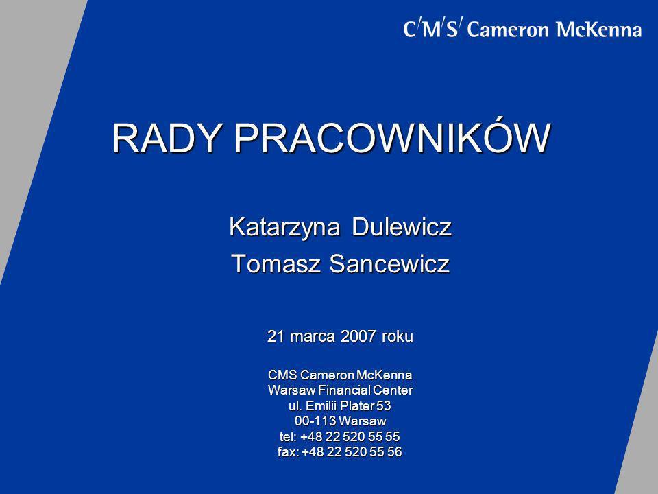 RADY PRACOWNIKÓW Katarzyna Dulewicz Tomasz Sancewicz