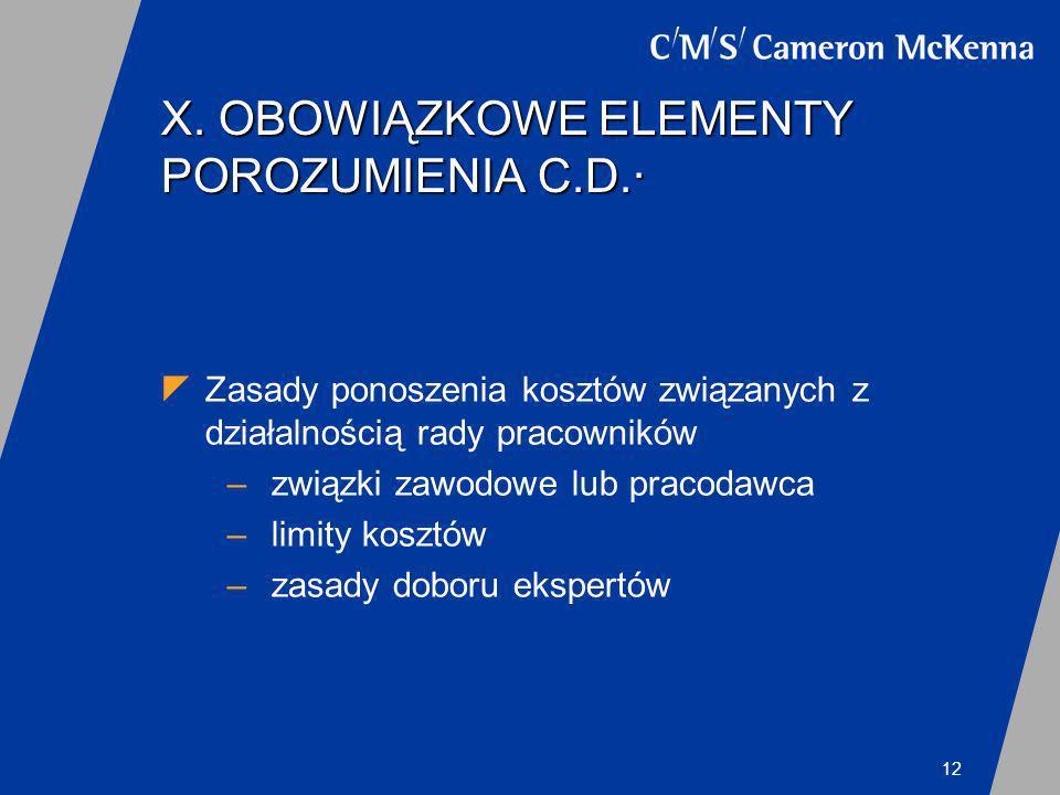 X. OBOWIĄZKOWE ELEMENTY POROZUMIENIA C.D.·