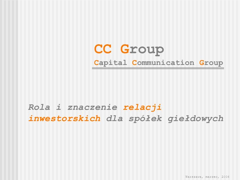 CC Group Rola i znaczenie relacji inwestorskich dla spółek giełdowych