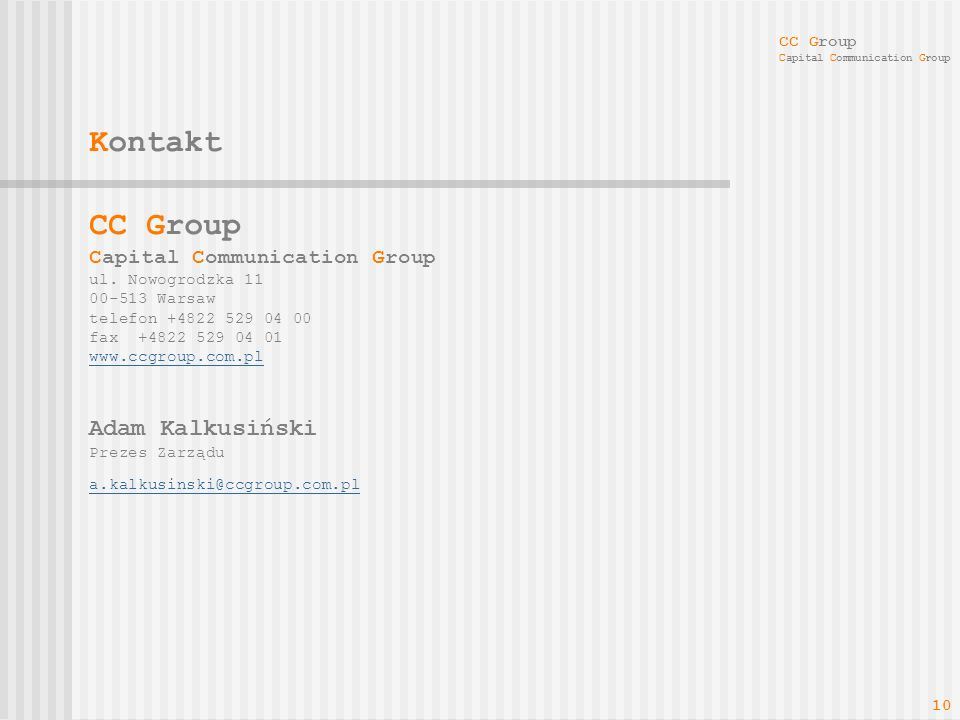 Kontakt CC Group Adam Kalkusiński Capital Communication Group