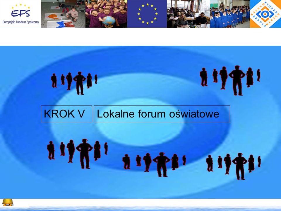 KROK V Lokalne forum oświatowe