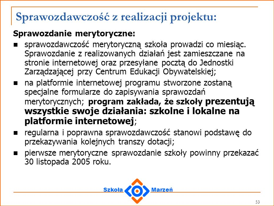 Sprawozdawczość z realizacji projektu: