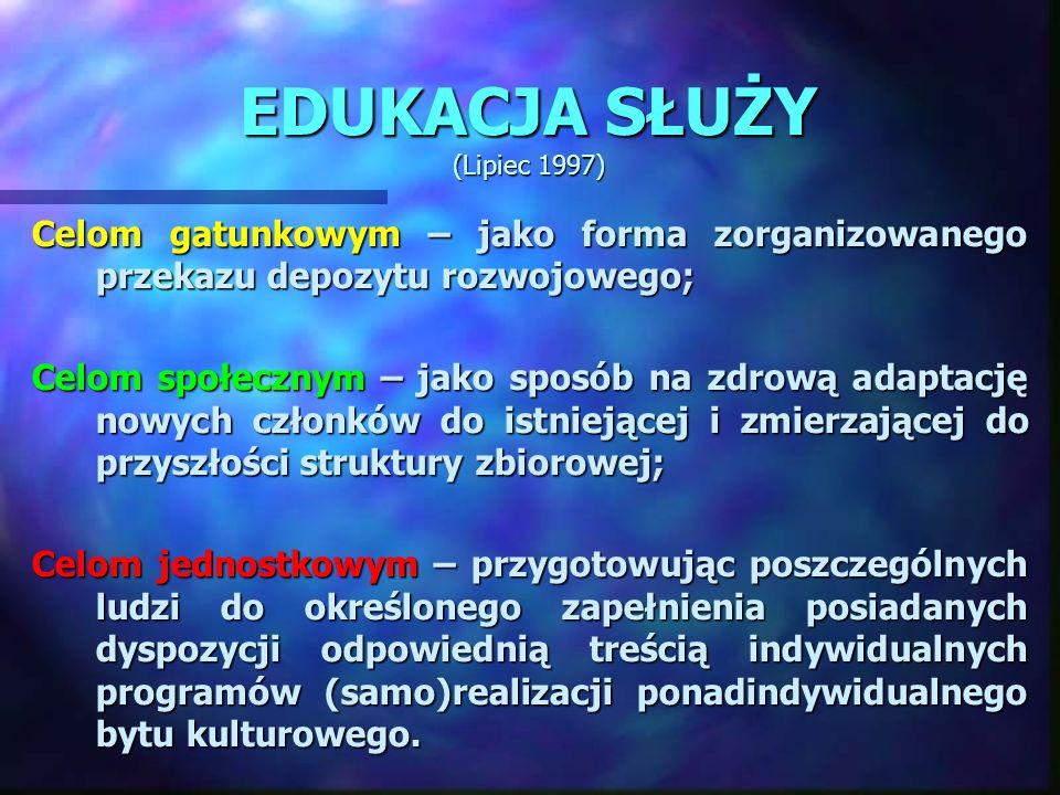EDUKACJA SŁUŻY (Lipiec 1997)