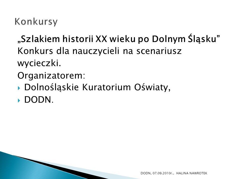 """Konkursy """"Szlakiem historii XX wieku po Dolnym Śląsku"""
