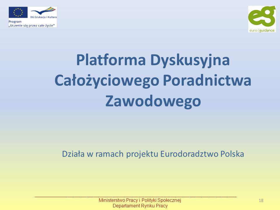 Platforma Dyskusyjna Całożyciowego Poradnictwa Zawodowego Działa w ramach projektu Eurodoradztwo Polska