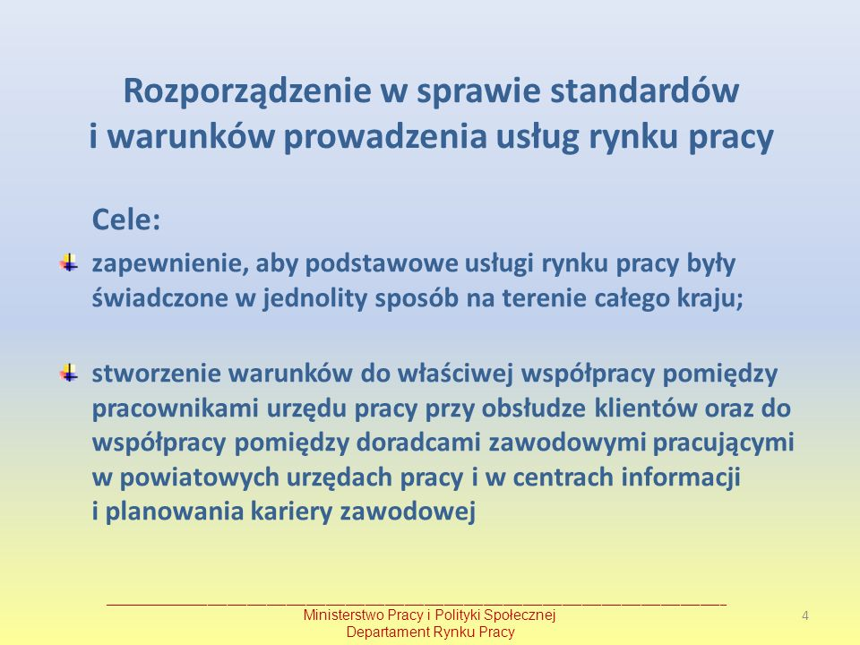 Rozporządzenie w sprawie standardów i warunków prowadzenia usług rynku pracy