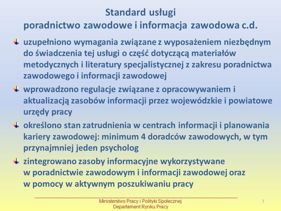 Standard usługi poradnictwo zawodowe i informacja zawodowa c.d.