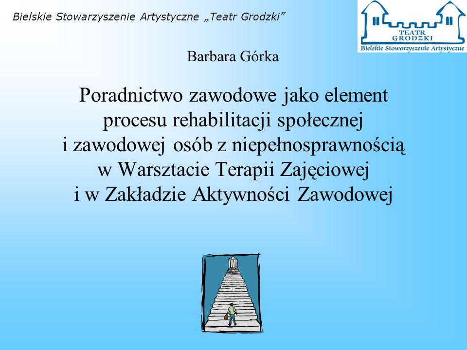 """Bielskie Stowarzyszenie Artystyczne """"Teatr Grodzki"""