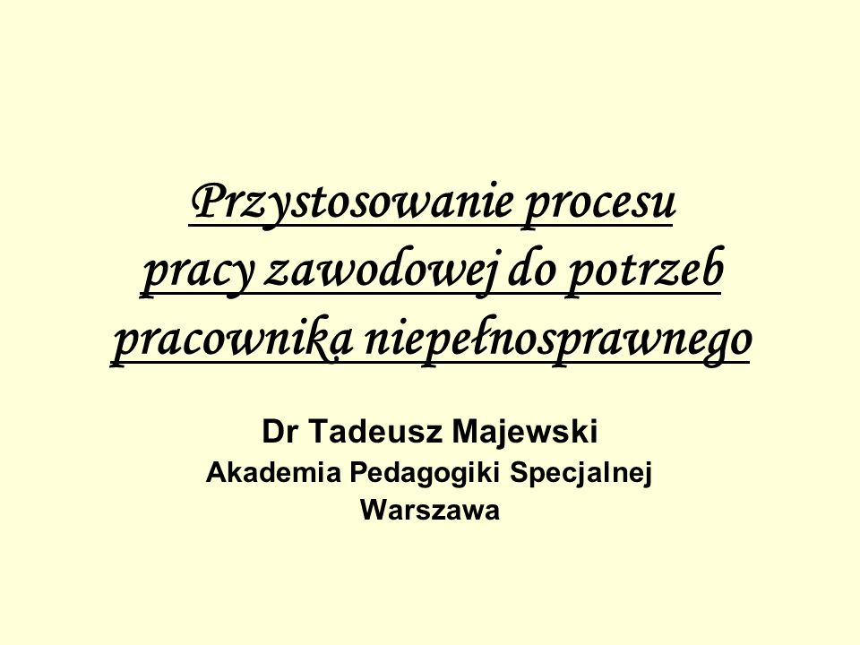 Dr Tadeusz Majewski Akademia Pedagogiki Specjalnej Warszawa