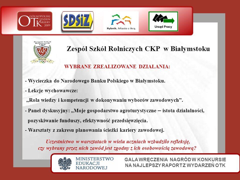 Zespół Szkół Rolniczych CKP w Białymstoku