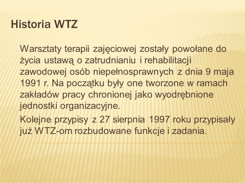 Historia WTZ