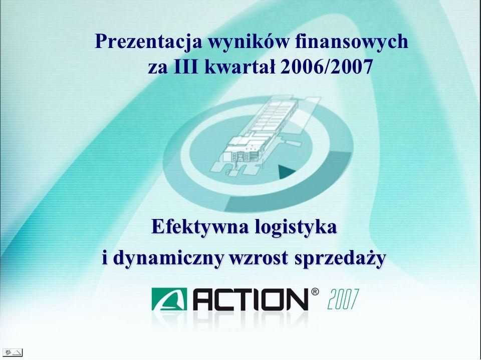 Prezentacja wyników finansowych za III kwartał 2006/2007
