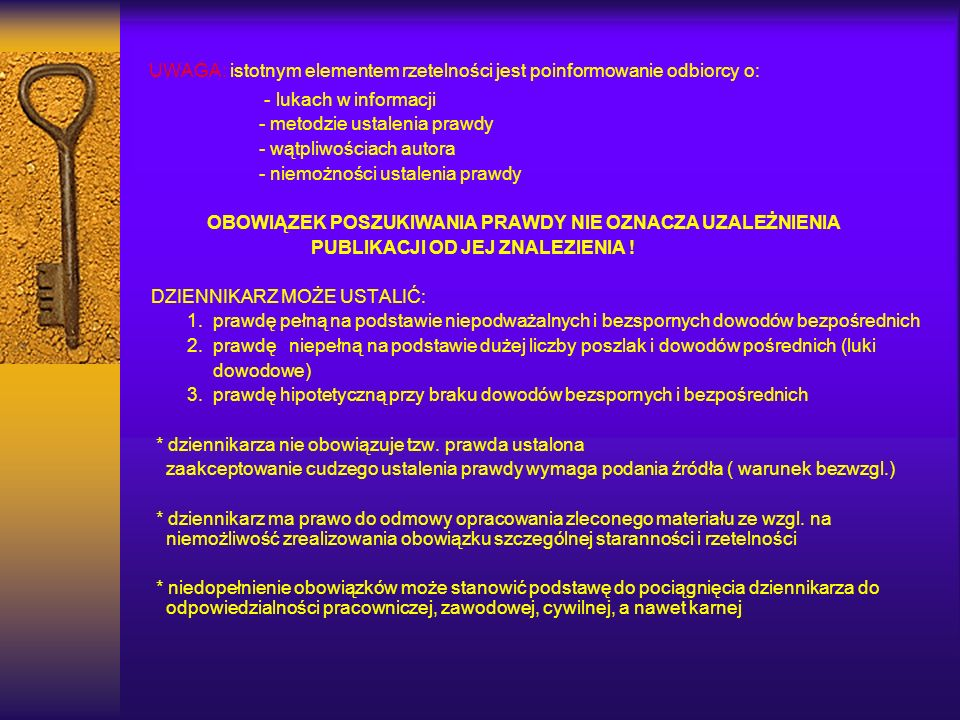 UWAGA: istotnym elementem rzetelności jest poinformowanie odbiorcy o: