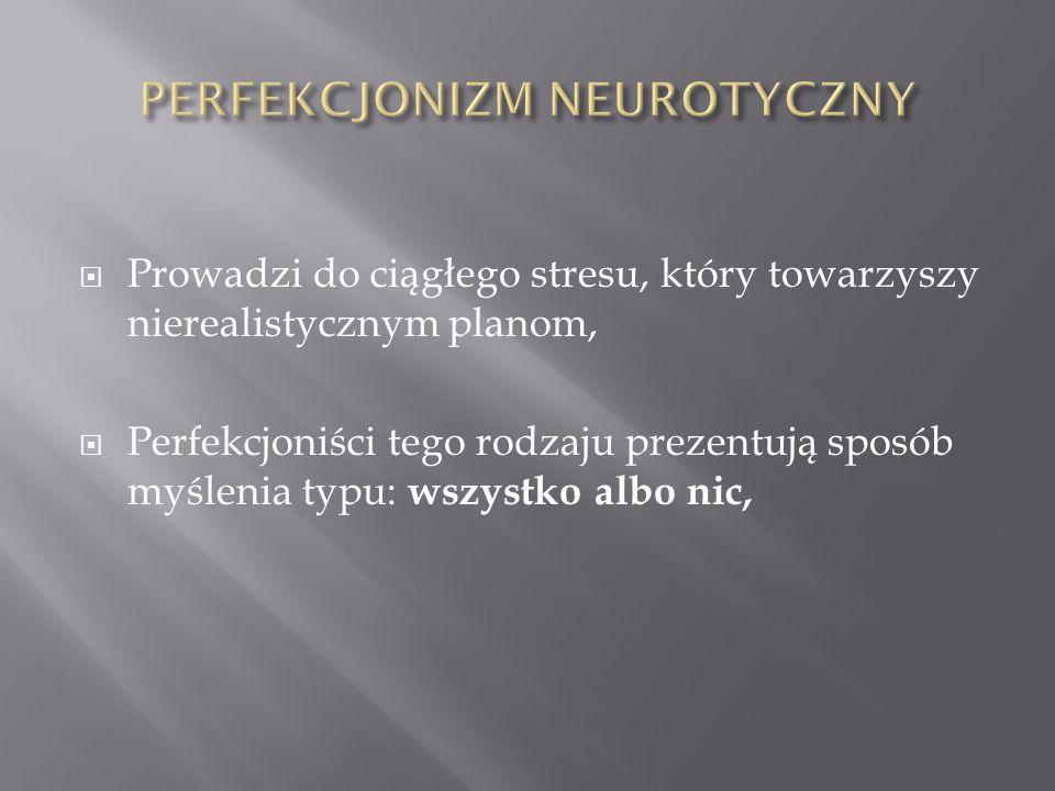 PERFEKCJONIZM NEUROTYCZNY