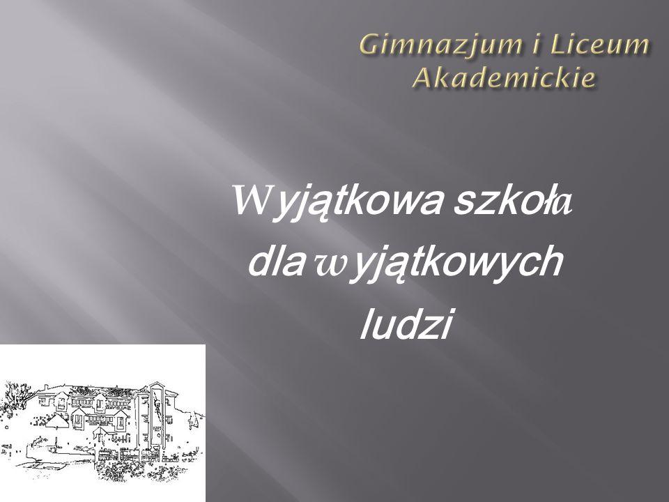 Gimnazjum i Liceum Akademickie