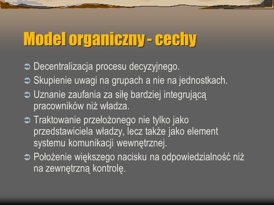 Model organiczny - cechy