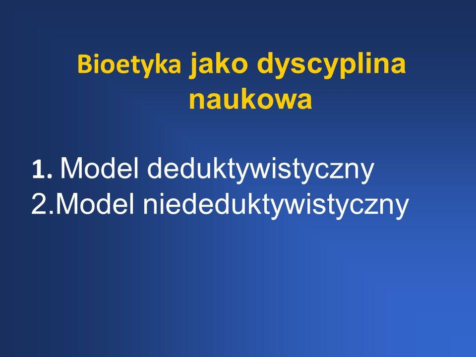Bioetyka jako dyscyplina naukowa