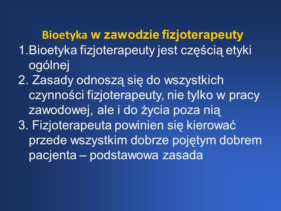Bioetyka w zawodzie fizjoterapeuty