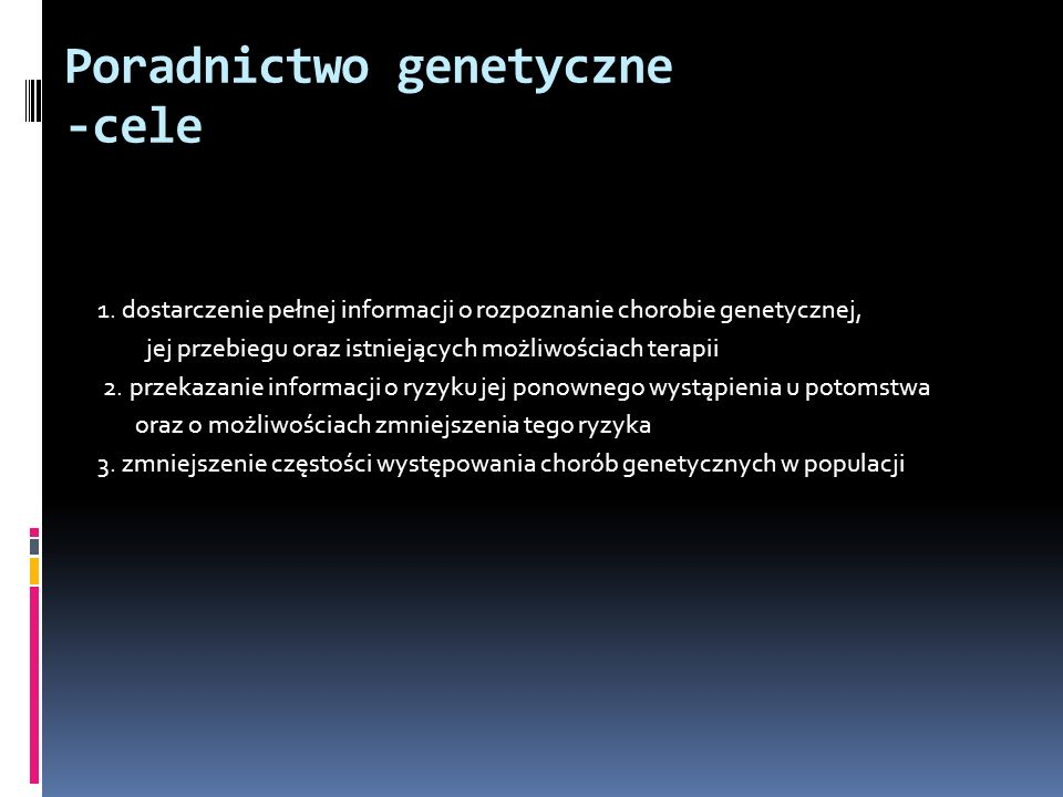 Poradnictwo genetyczne -cele